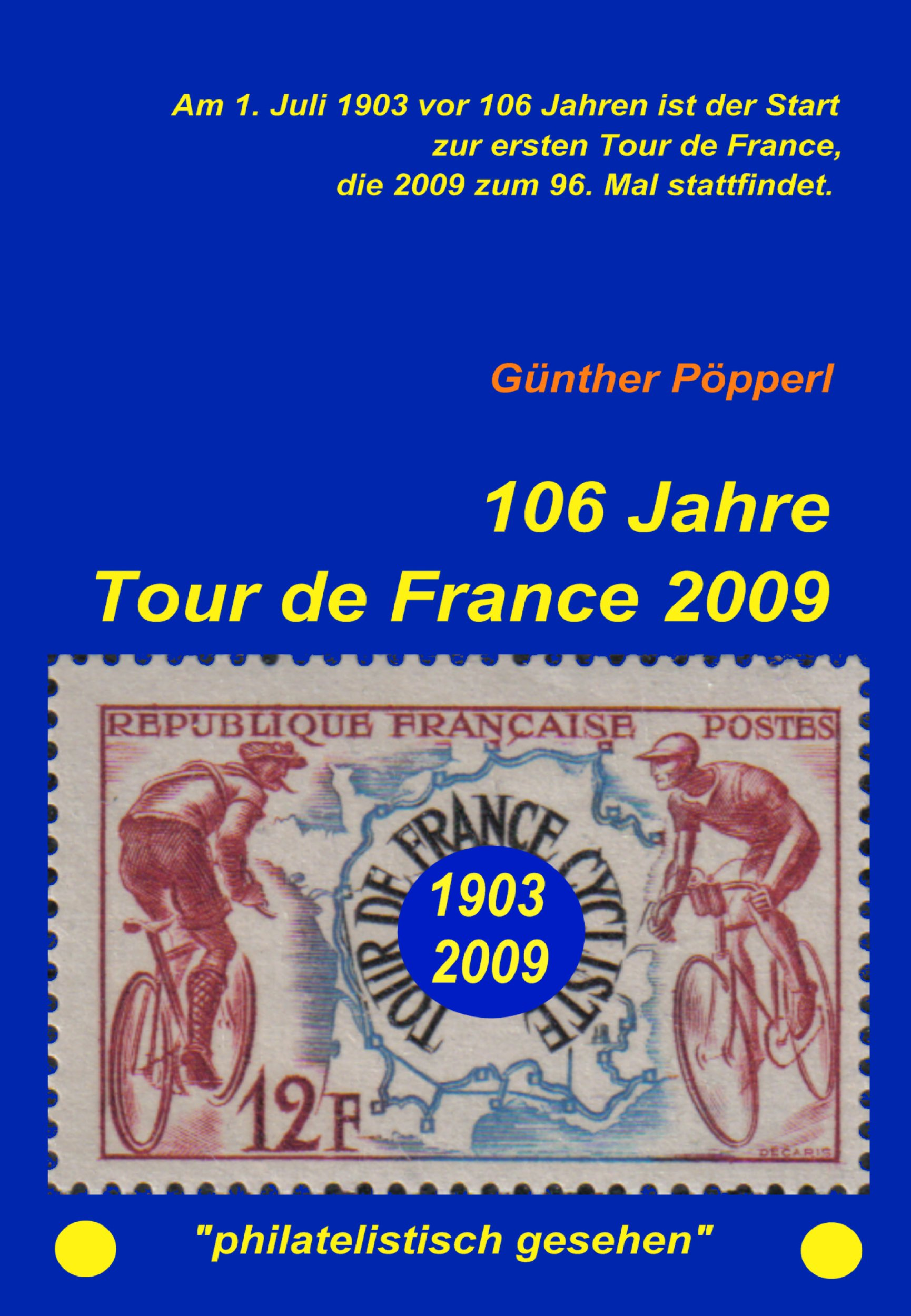 Cover of 106 Jahre Tour de France 2009